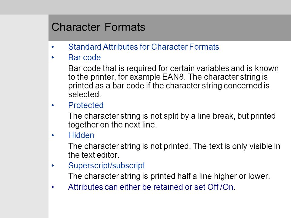 Character Formats Standard Attributes for Character Formats Bar code