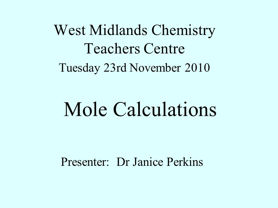 West Midlands Chemistry Teachers Centre Tuesday 23rd November 2010