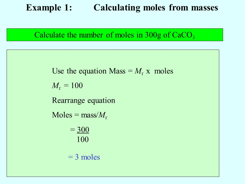 Example 1: Calculating moles from masses