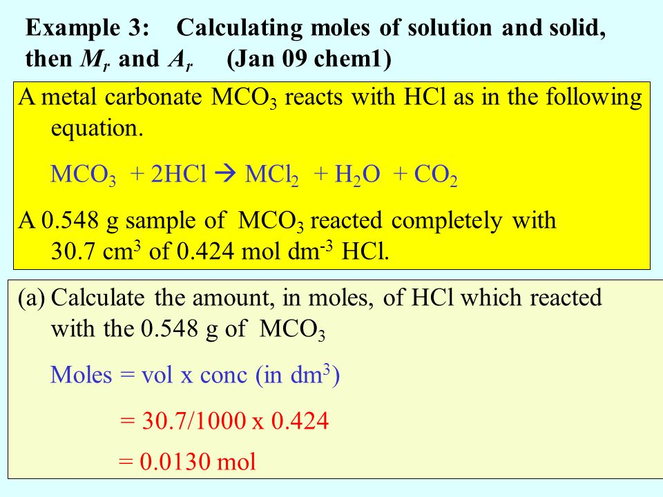 Example 3: Calculating moles of solution and solid, then Mr and Ar (Jan 09 chem1)