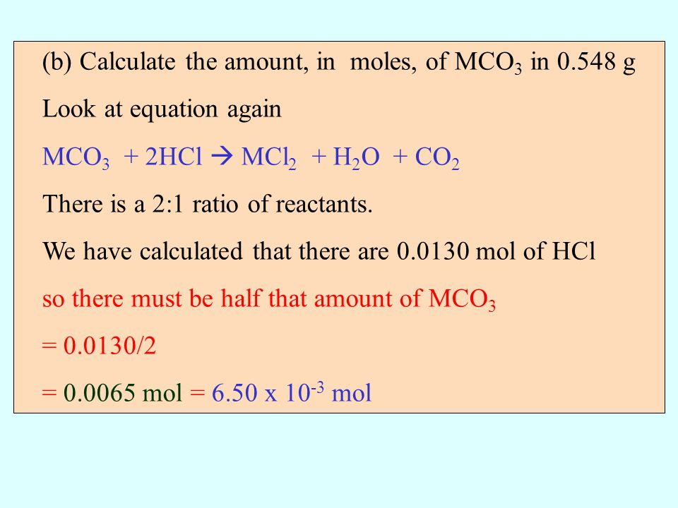 (b) Calculate the amount, in moles, of MCO3 in 0.548 g