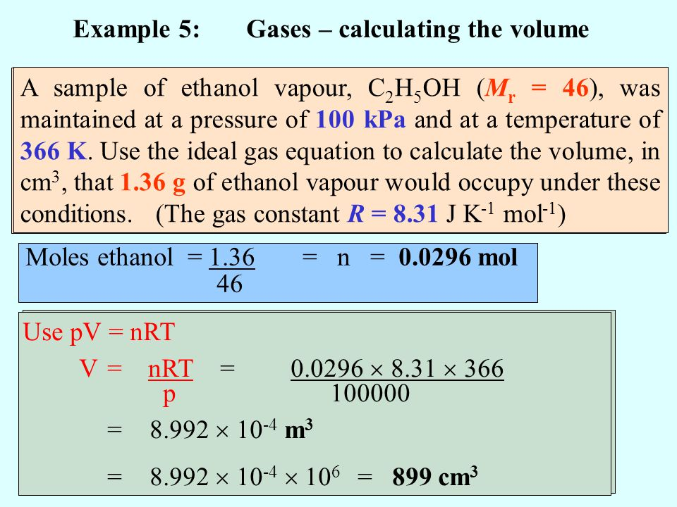 Example 5: Gases – calculating the volume