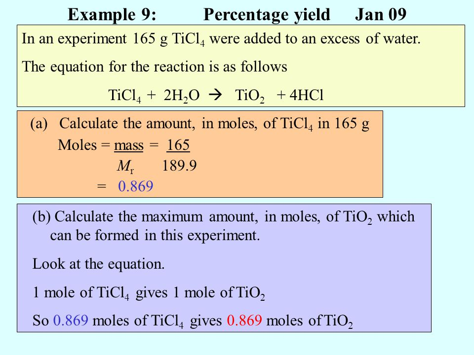 Example 9: Percentage yield Jan 09