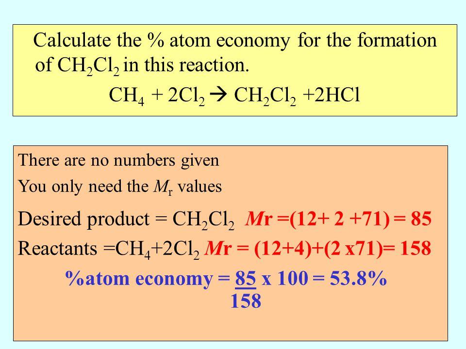 Desired product = CH2Cl2 Mr =(12+ 2 +71) = 85