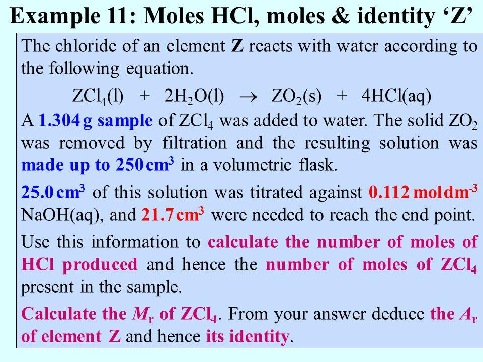 Example 11: Moles HCl, moles & identity 'Z'