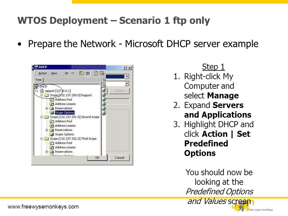 WTOS Deployment – Scenario 1 ftp only