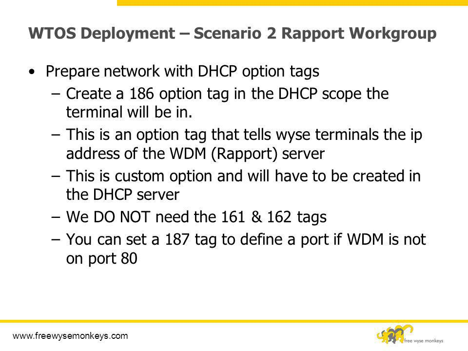 WTOS Deployment – Scenario 2 Rapport Workgroup