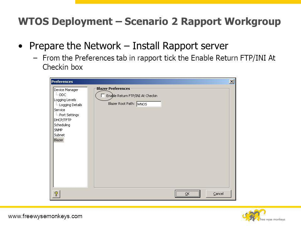 WTOS Deployment – Scenario 2 Rapport Workgroup
