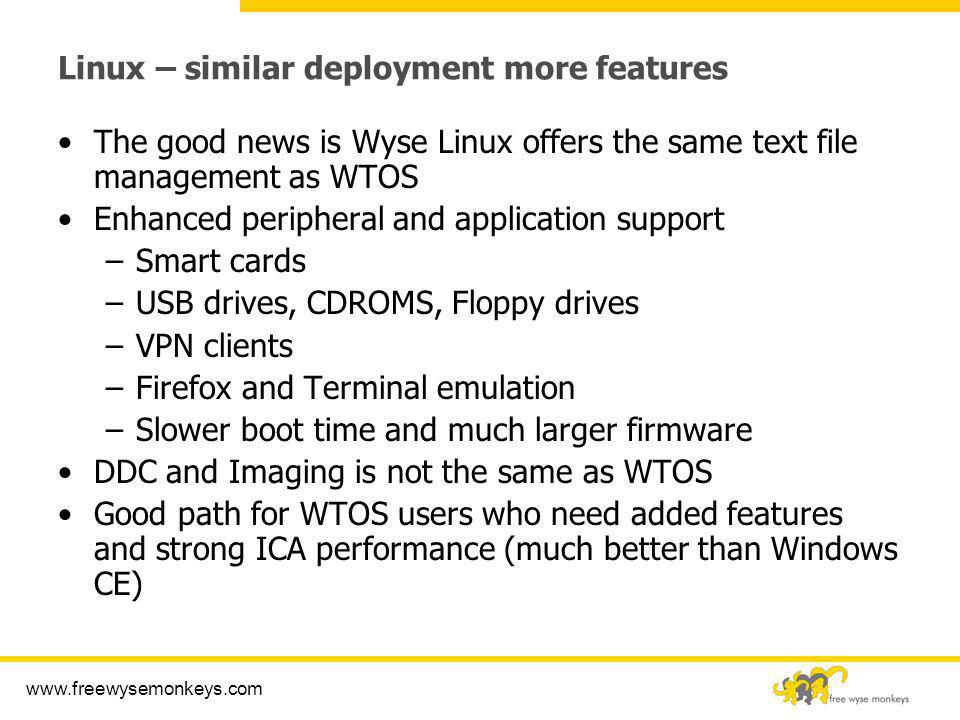 Linux – similar deployment more features