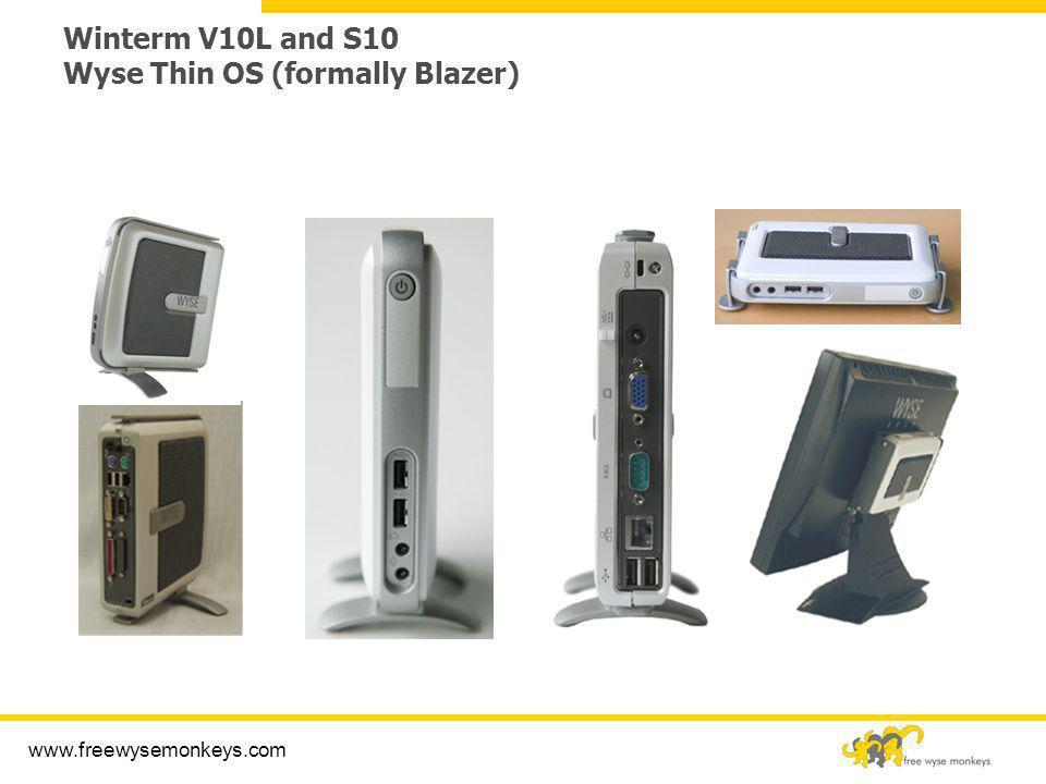 Winterm V10L and S10 Wyse Thin OS (formally Blazer)