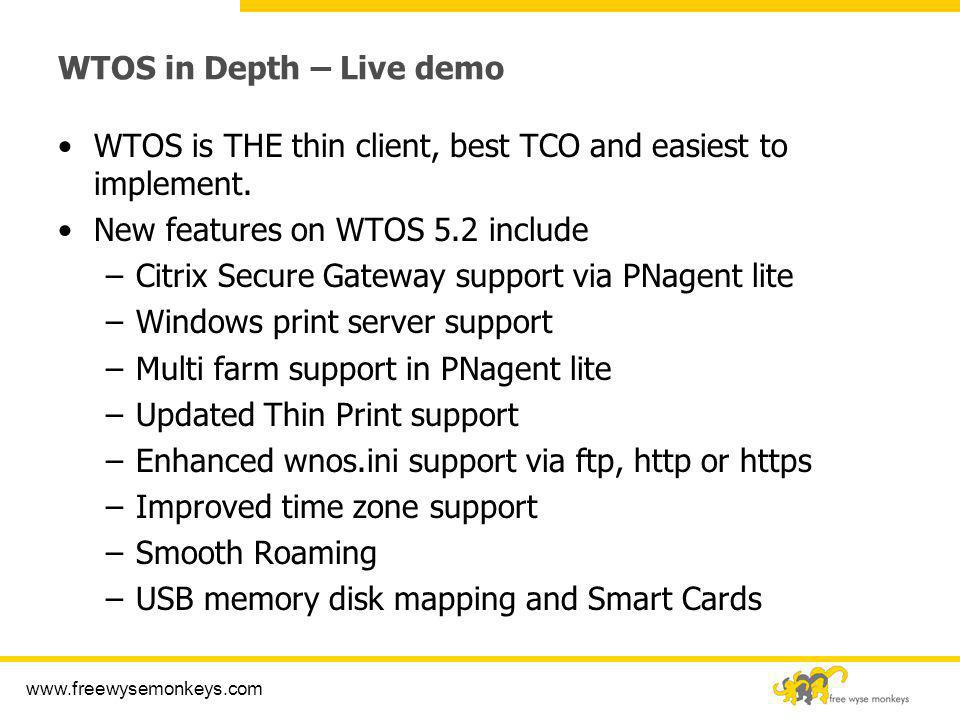 WTOS in Depth – Live demo