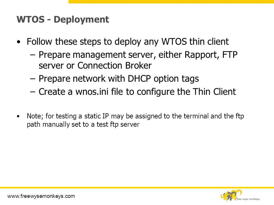 Follow these steps to deploy any WTOS thin client