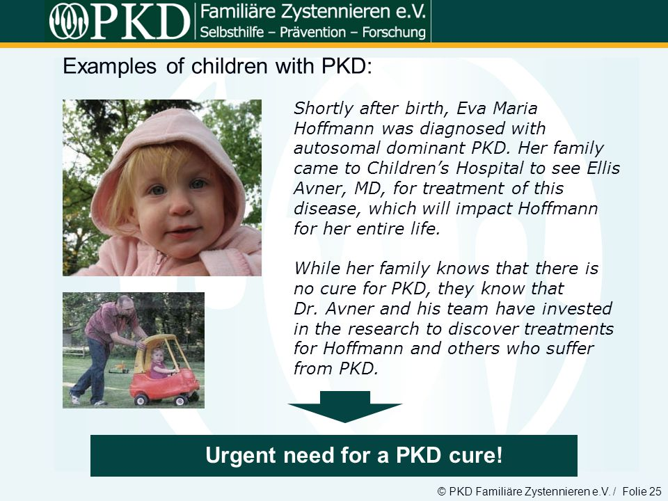 Urgent need for a PKD cure!