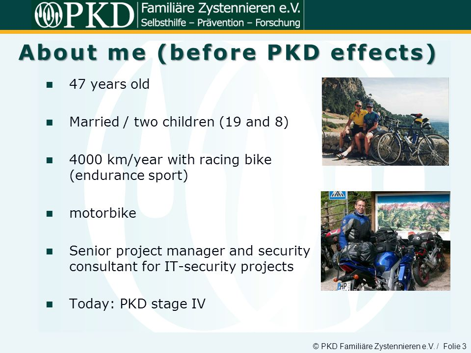 About me (before PKD effects)