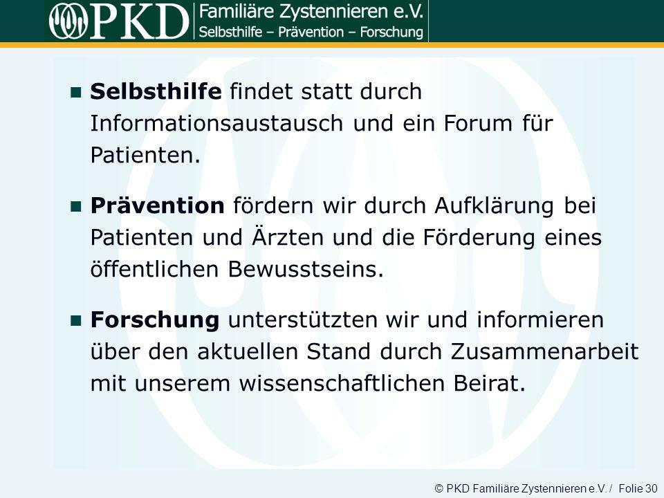 Selbsthilfe findet statt durch Informationsaustausch und ein Forum für Patienten.