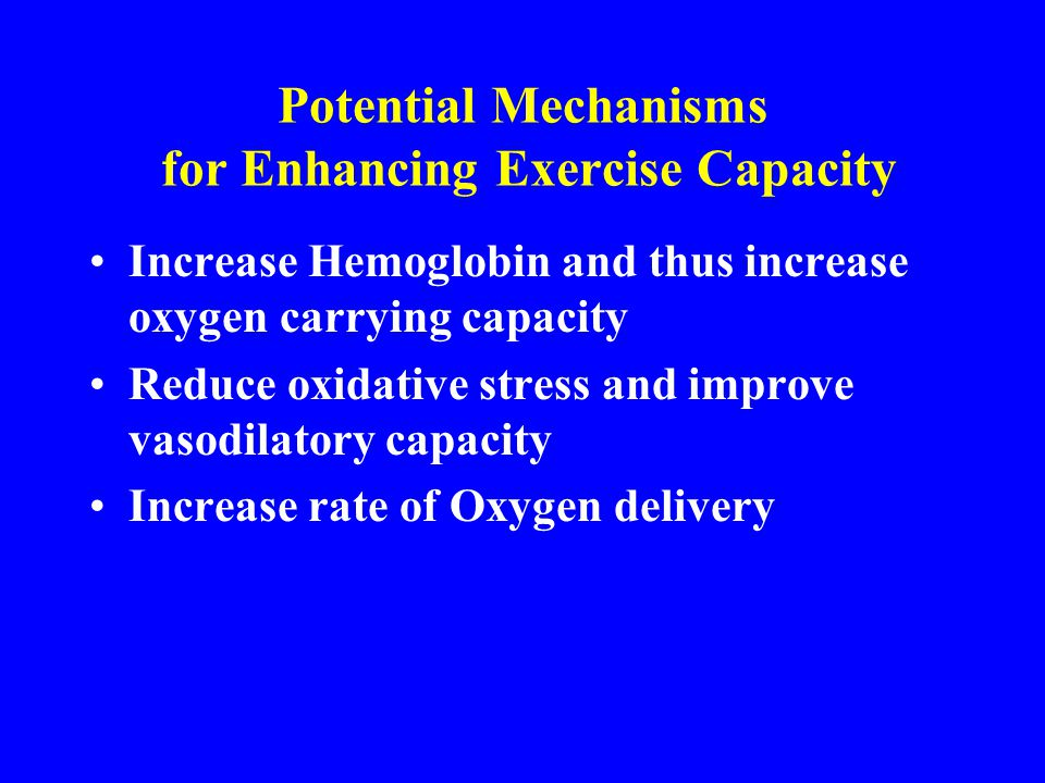 Potential Mechanisms for Enhancing Exercise Capacity