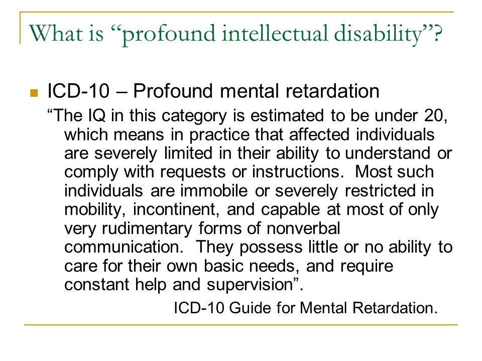 What is profound intellectual disability