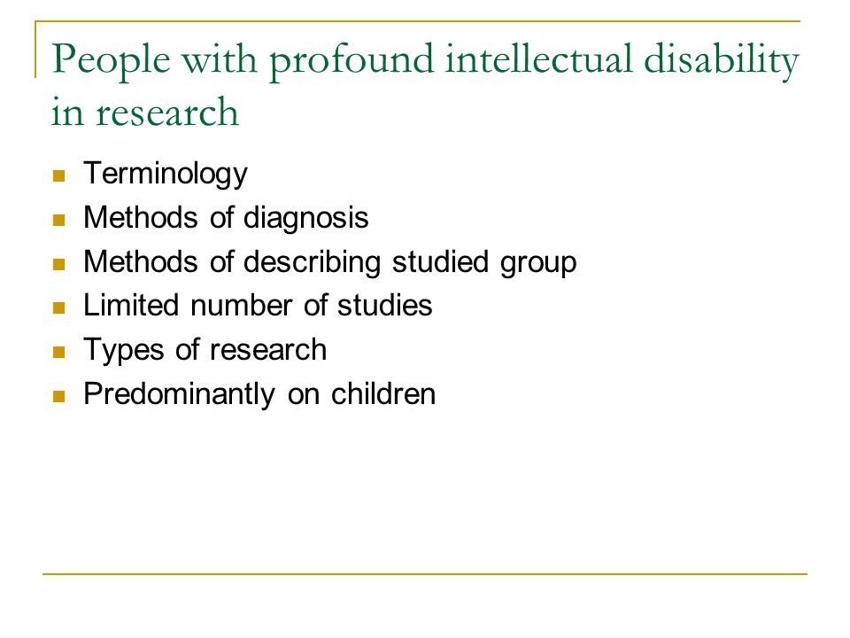 People with profound intellectual disability in research