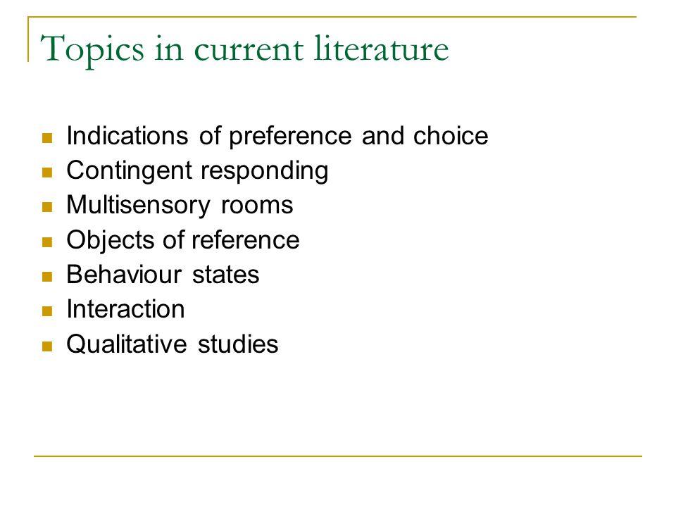 Topics in current literature