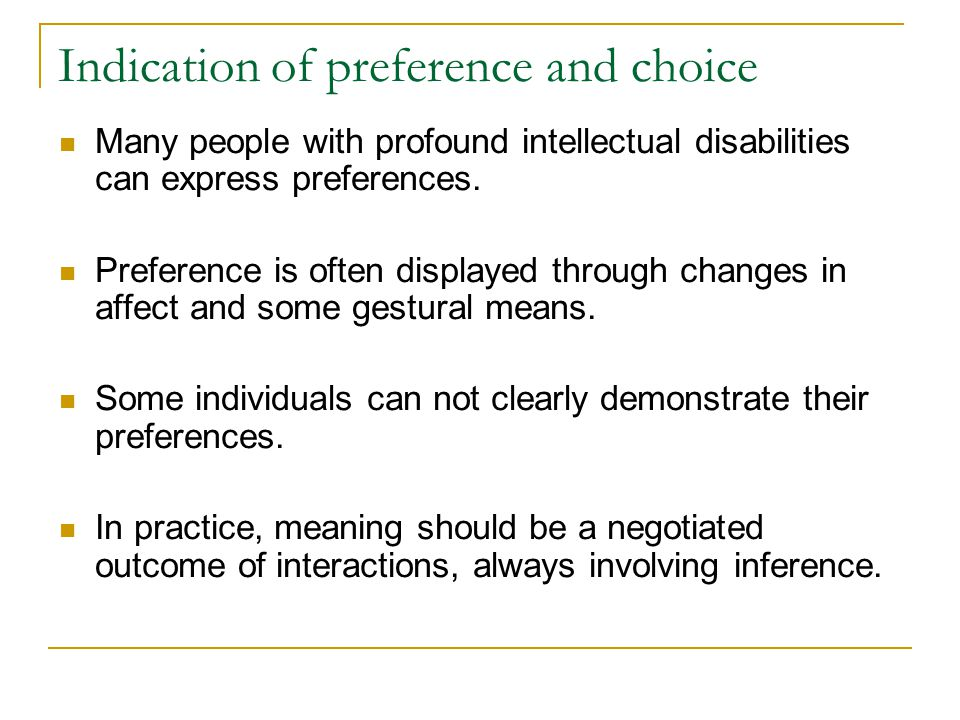 Indication of preference and choice