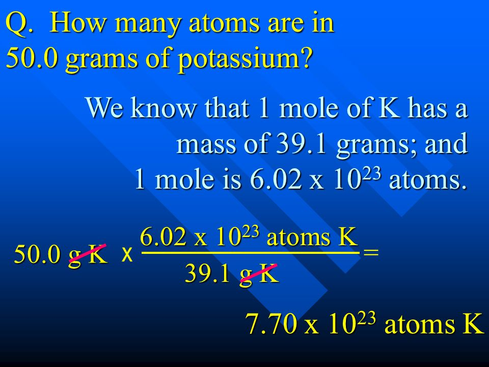 Q. How many atoms are in 50.0 grams of potassium