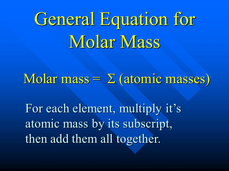 General Equation for Molar Mass