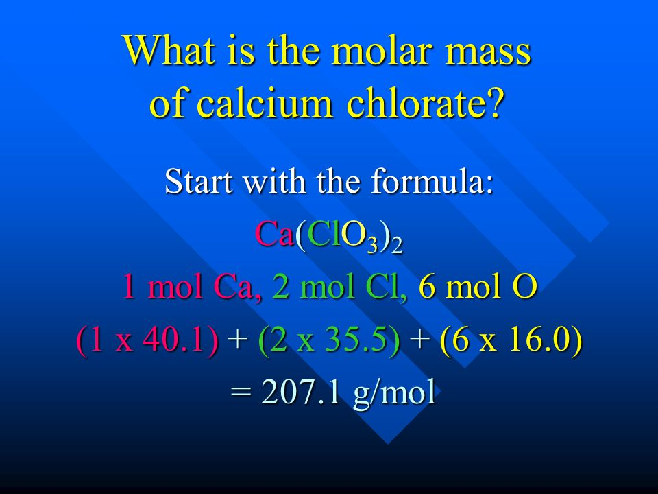 What is the molar mass of calcium chlorate