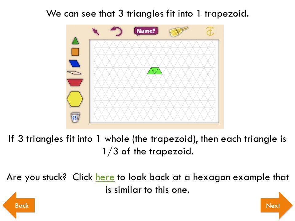 We can see that 3 triangles fit into 1 trapezoid.