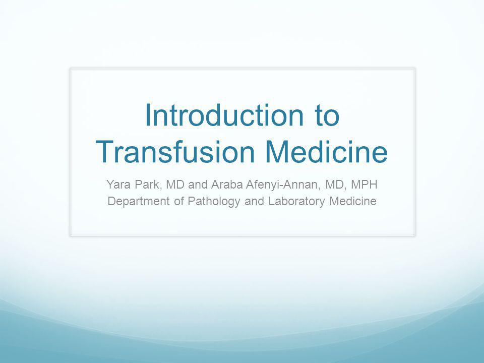Introduction to Transfusion Medicine