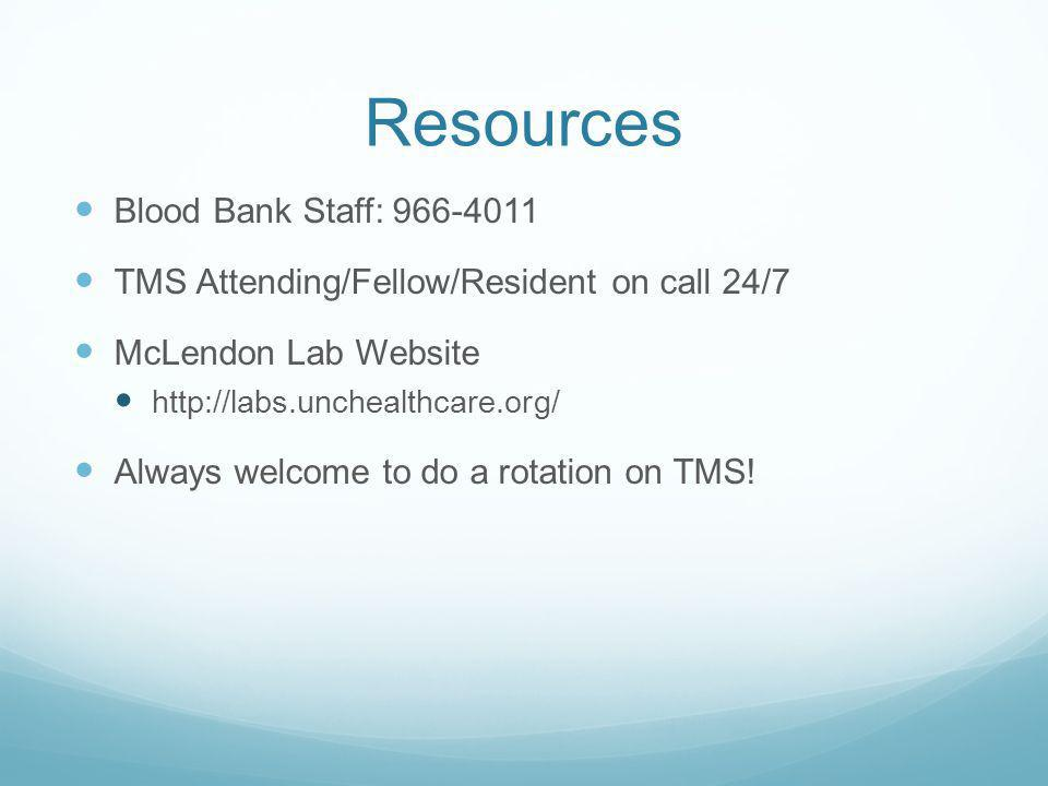 Resources Blood Bank Staff: 966-4011
