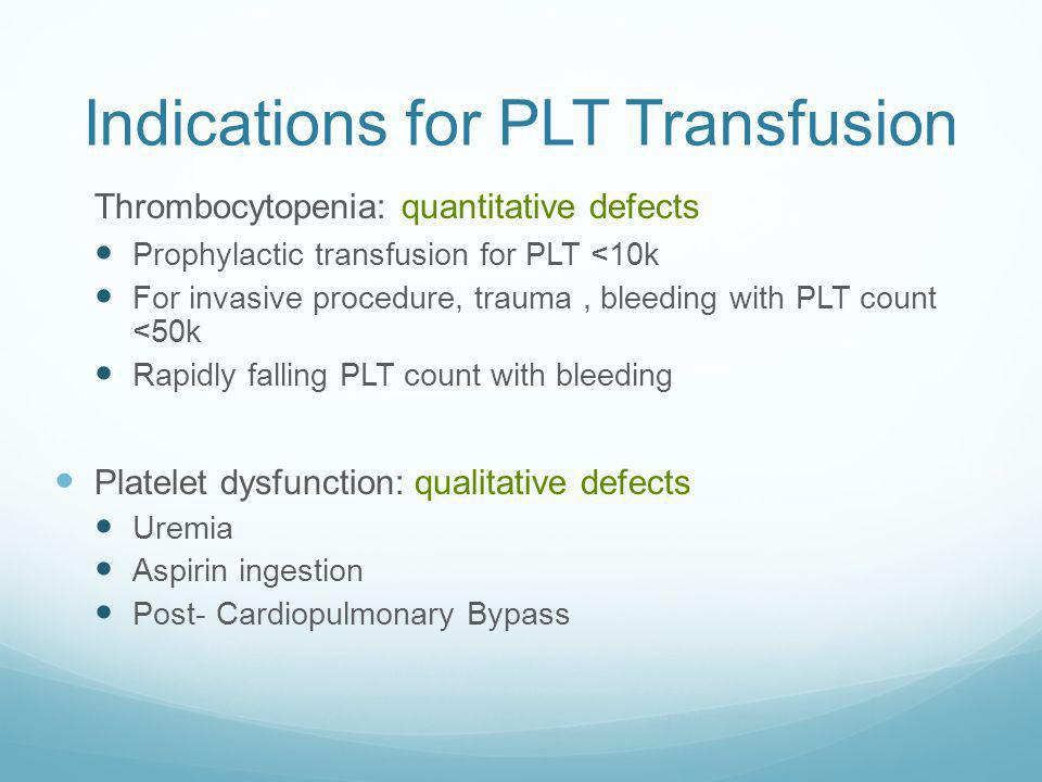 Indications for PLT Transfusion