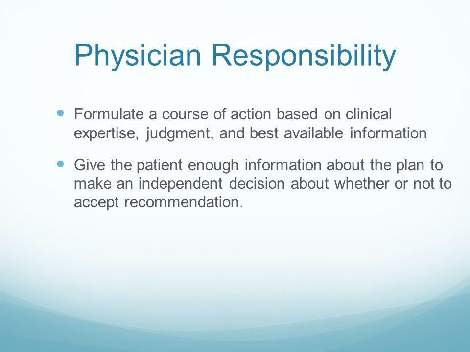 Physician Responsibility