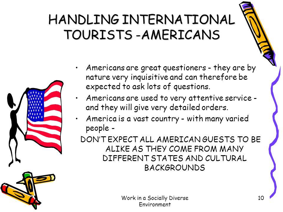 HANDLING INTERNATIONAL TOURISTS -AMERICANS