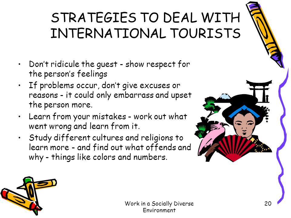 STRATEGIES TO DEAL WITH INTERNATIONAL TOURISTS