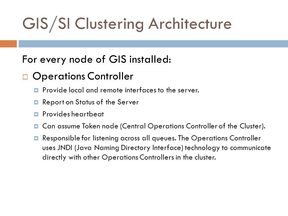 GIS/SI Clustering Architecture