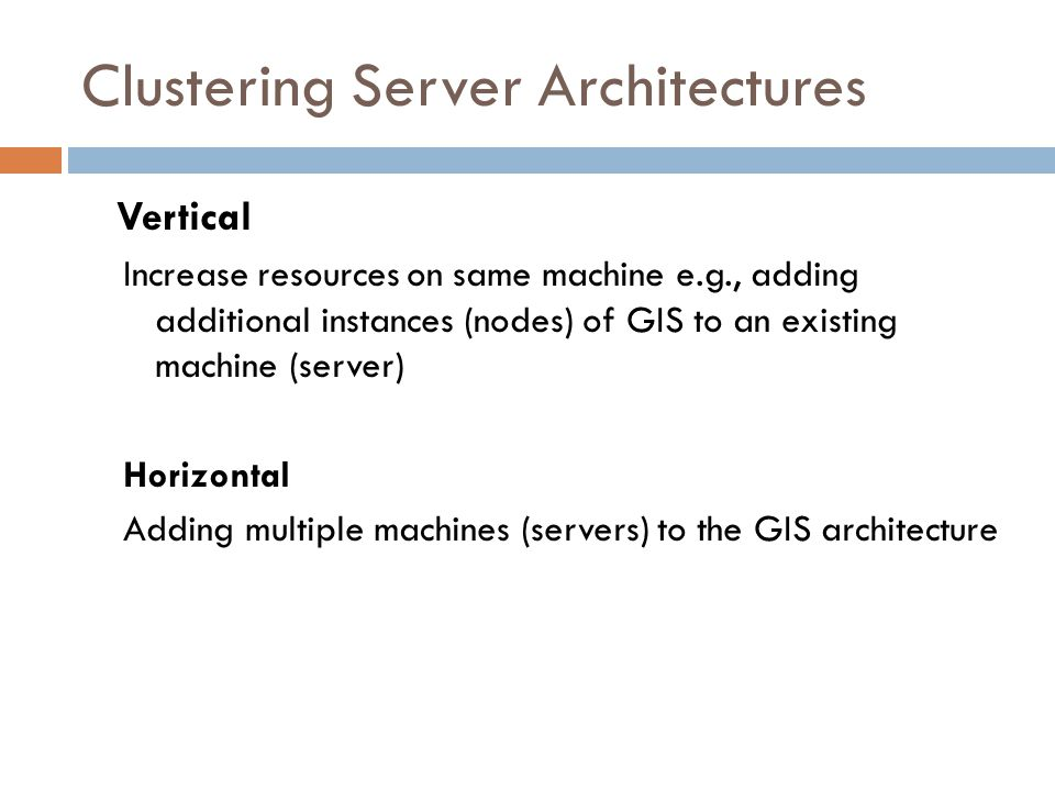 Clustering Server Architectures