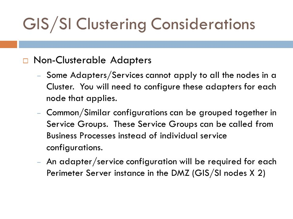 GIS/SI Clustering Considerations