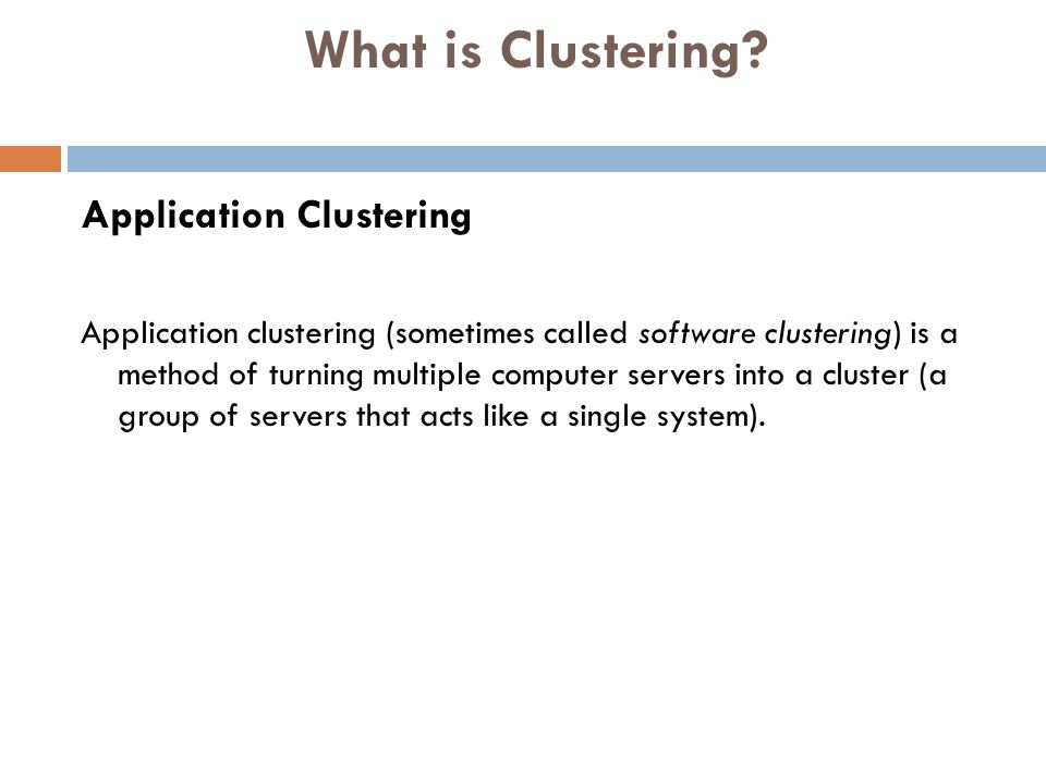 What is Clustering Application Clustering