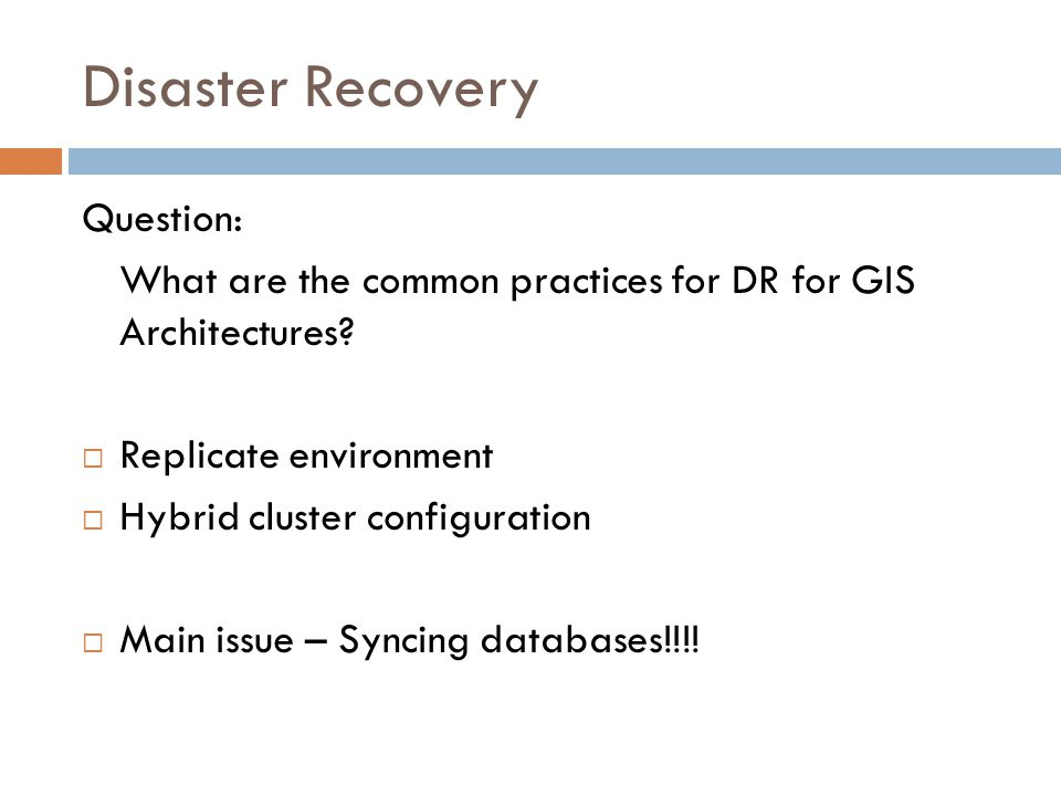 Disaster Recovery Question: