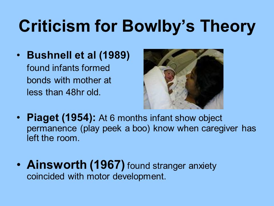 Criticism for Bowlby's Theory