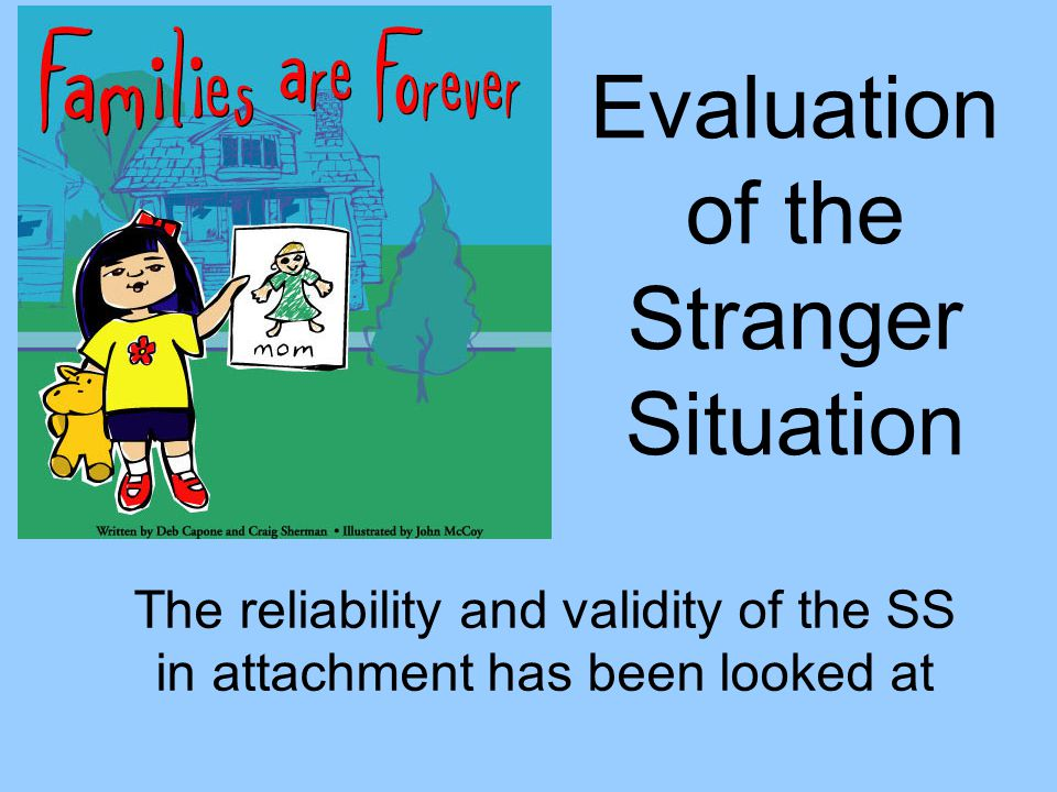 Evaluation of the Stranger Situation