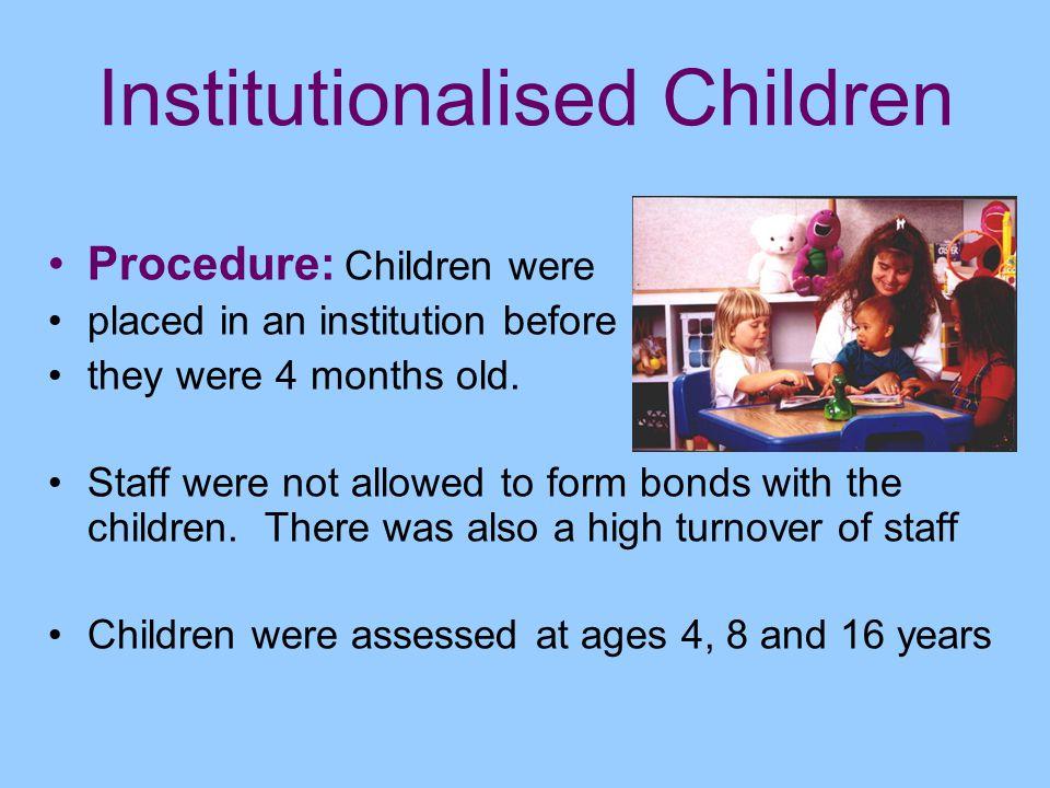 Institutionalised Children