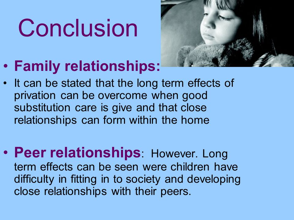 Conclusion Family relationships: