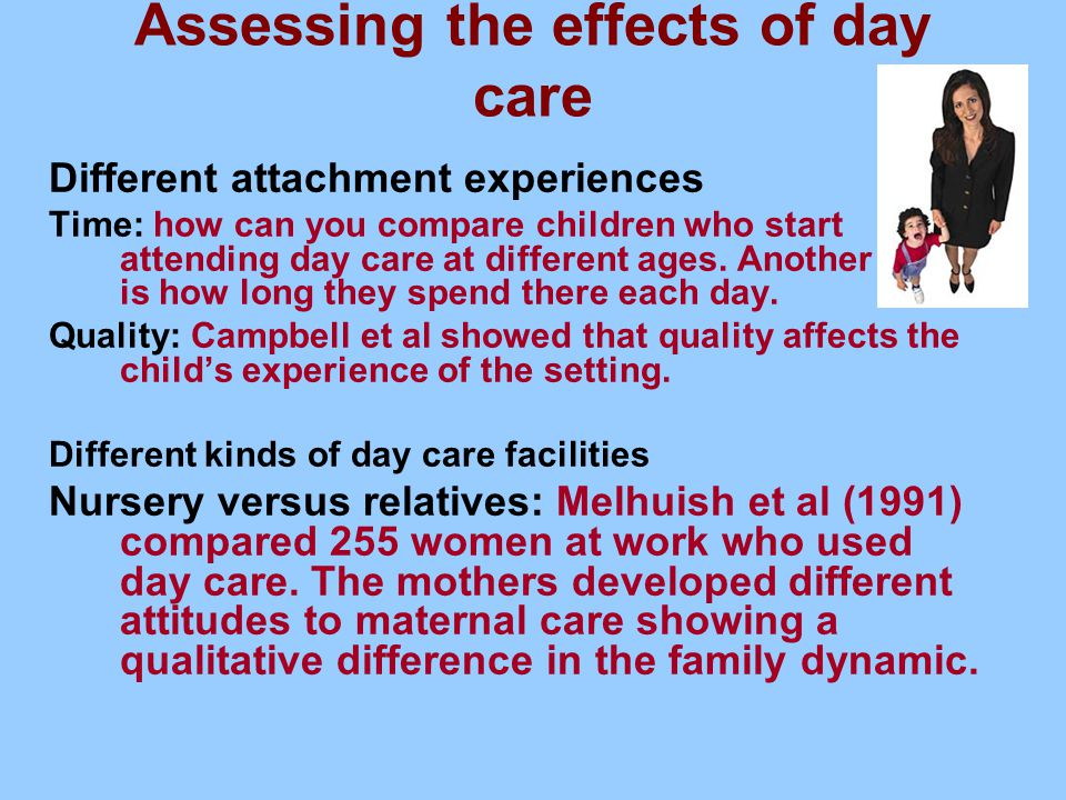 Assessing the effects of day care