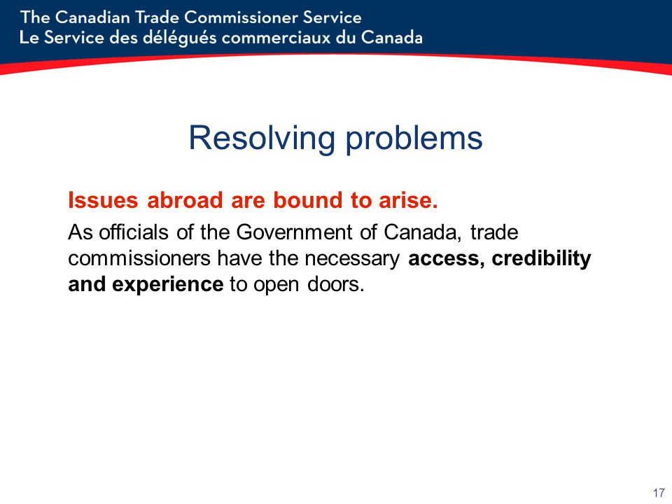 Resolving problems Issues abroad are bound to arise.