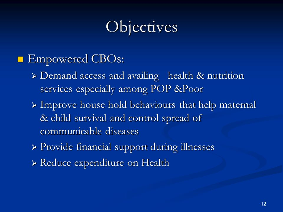 Objectives Empowered CBOs: