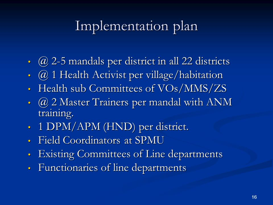 Implementation plan @ 2-5 mandals per district in all 22 districts
