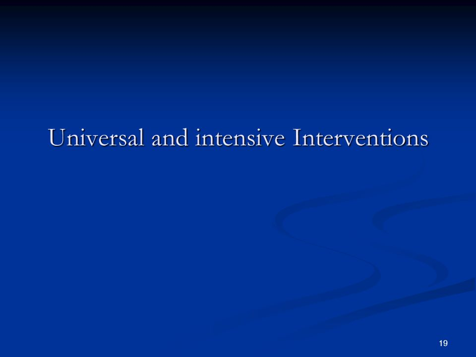 Universal and intensive Interventions