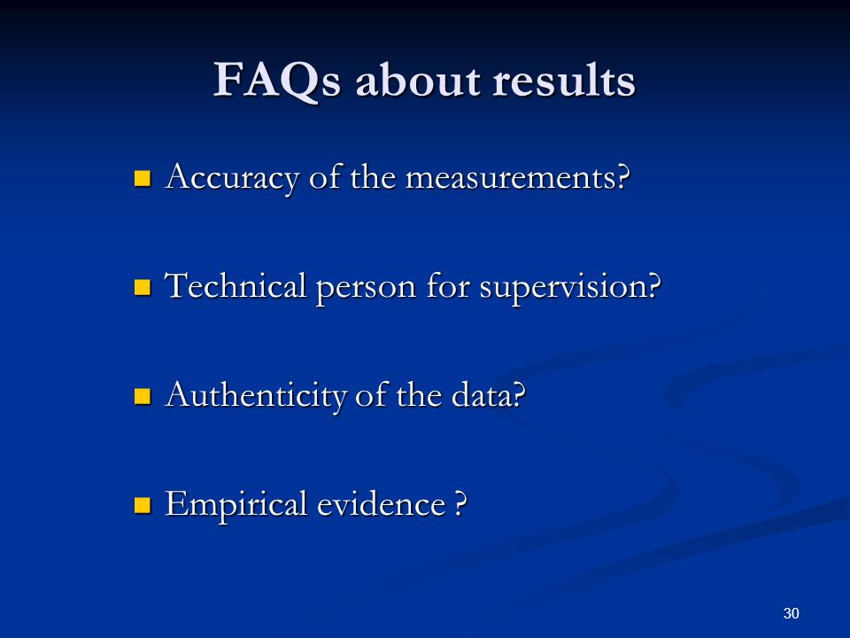 FAQs about results Accuracy of the measurements