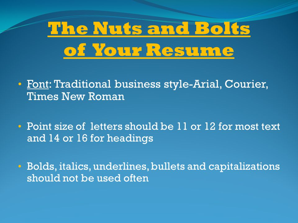 The Nuts and Bolts of Your Resume
